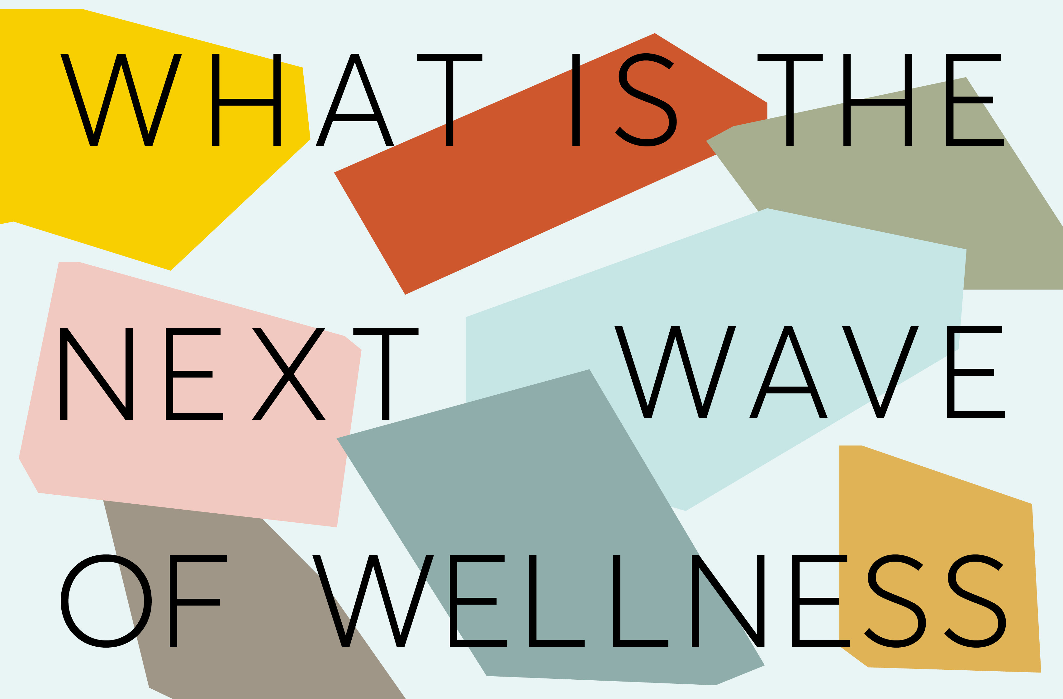 Every Brand Is a Wellness Brand Now: TBWA's Backslash Reveals the Cultural Shifts Defining the Next Wave of Wellness