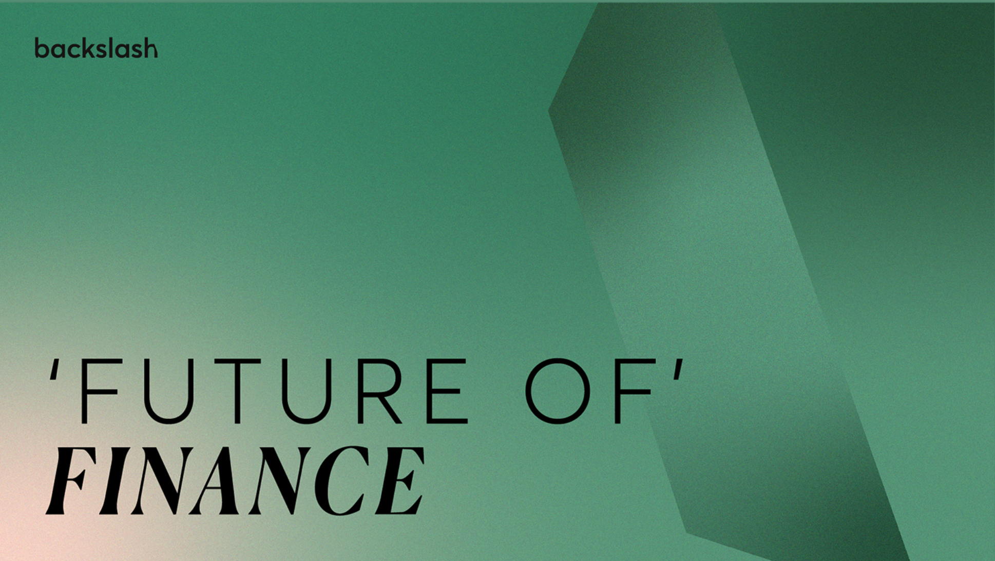 What's Next for Finance?